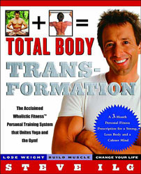 """Total Body Transformation"" by Steve Ilg"
